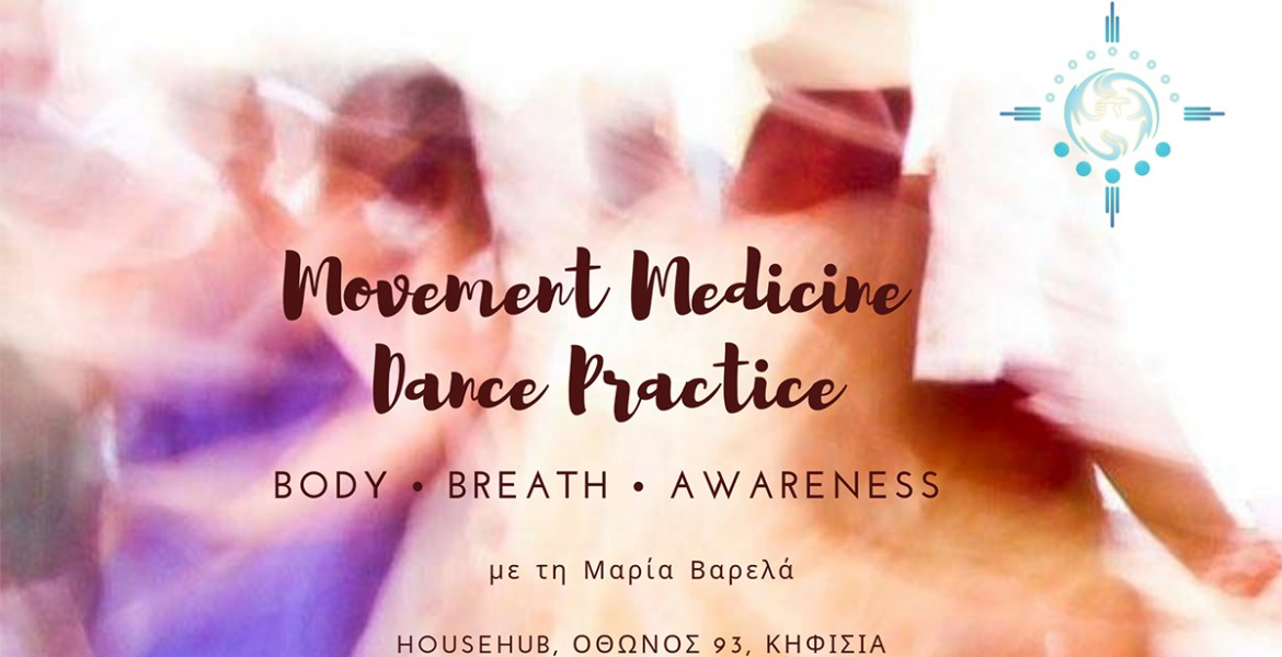 Movement Medicine - Awakening the Body